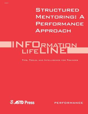 Structured Mentoring : A New Approach That Works (Paperback)
