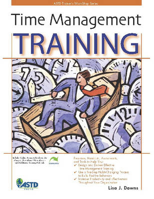 Time Management Training - ASTD Trainer's WorkShop Series (Paperback)