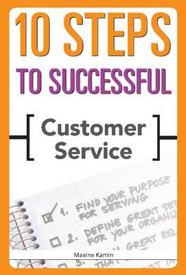 10 Steps to Successful Customer Service (Paperback)