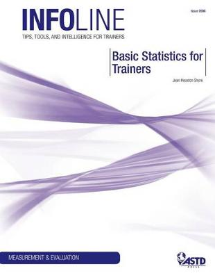 Basic Statistics for Trainers (Paperback)