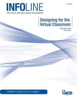 Designing for the Virtual Classroom (Paperback)