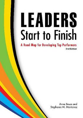 Leaders Start to Finish: A Road Map for Developing Top Performers (Paperback)