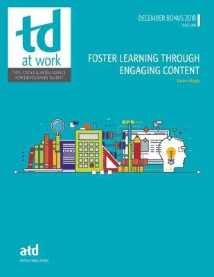 Foster Learning Through Engaging Content - TD at Work (Paperback)