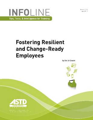 Fostering Resilient and Change-Ready Employees (Paperback)