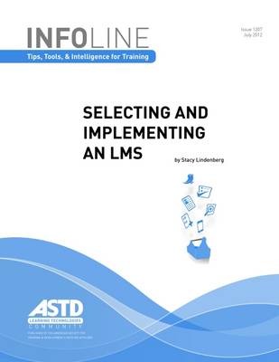 Selecting and Implementing an LMS (Paperback)