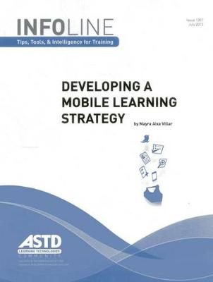 Developing a Mobile Learning Strategy (Infoline) - Infoline (Paperback)