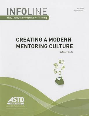 Creating a Modern Mentoring Culture (Infoline: Tips, Tools & Intelligence for Training) - Infoline (Paperback)