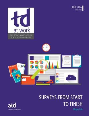 Surveys From Start to Finish - TD at Work (formerly Infoline) (Paperback)