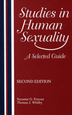 Studies in Human Sexuality: A Selected Guide (Hardback)
