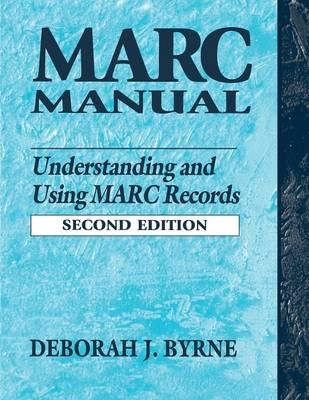 MARC Manual: Understanding and Using MARC Records (Paperback)