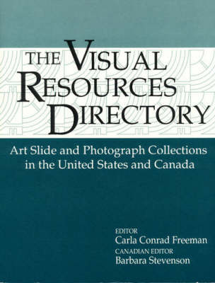 Visual Resources Directory: Art Slide and Photograph Collections in the United States and Canada (Paperback)