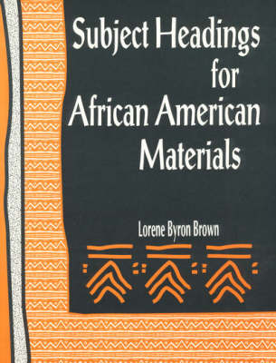 Subject Headings for African American Materials (Paperback)