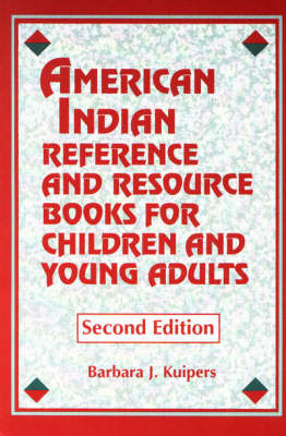 American Indian Reference and Resource Books for Children and Young Adults (Paperback)