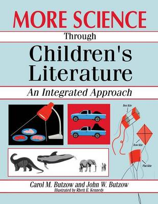 More Science through Children's Literature: An Integrated Approach (Paperback)