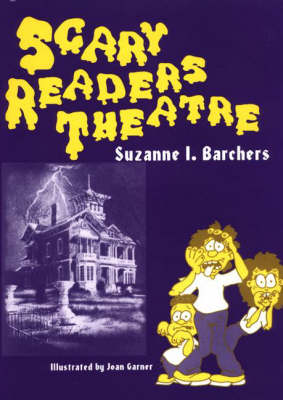 Scary Readers Theatre - Readers Theatre (Paperback)