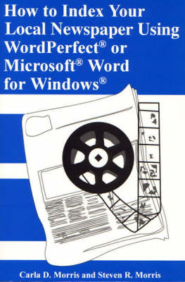 How to Index Newspapers Using WordPerfect/Microsoft Word