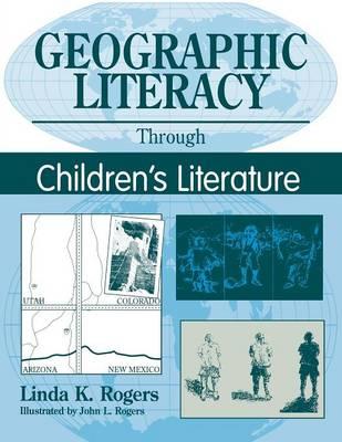 Geographic Literacy Through Children's Literature (Paperback)