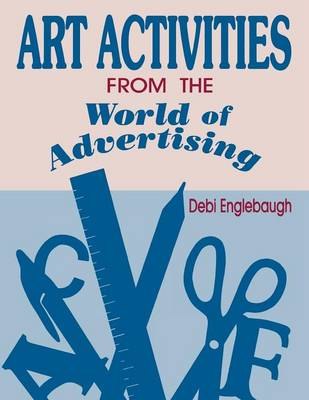 Art Activities from the World of Advertising (Paperback)