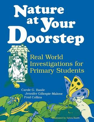 Nature at Your Doorstep: Real World Investigations (Paperback)