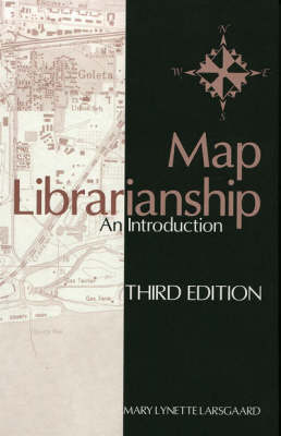 Map Librarianship: An Introduction (Hardback)
