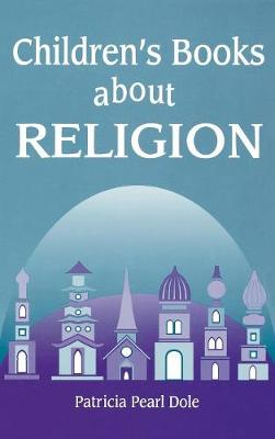 Children's Books About Religion (Hardback)