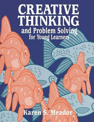 Creative Thinking and Problem Solving for Young Learners (Paperback)