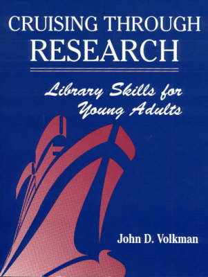 Cruising Through Research: Library Skills for Young Adults (Paperback)