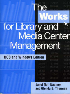 The Works for Library and Media Center Management (Paperback)
