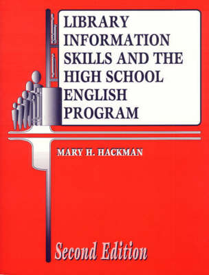 Library Information Skills and the High School English Program, 2nd Edition (Paperback)