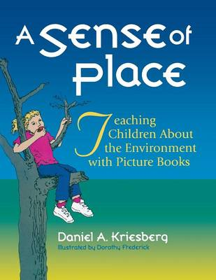 A Sense of Place: Teaching Children About the Environment with Picture Books (Paperback)
