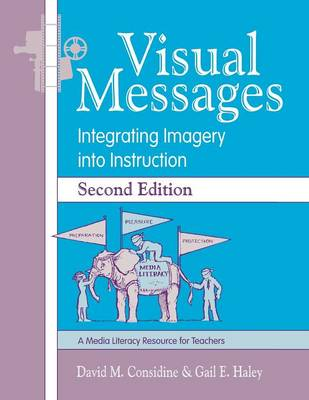 Visual Messages: Integrating Imagery into Instruction (Paperback)