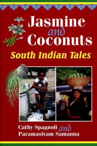 Jasmine and Coconuts: Tales of South India - World Folklore Series (Hardback)