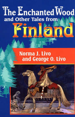 The Enchanted Wood and Other Tales from Finland (Hardback)