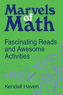 Marvels of Math: Fascinating Reads and Awesome Activities (Paperback)