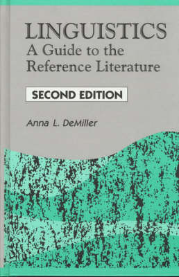 Linguistics: A Guide to the Reference Literature, 2nd Edition - Reference Sources in the Humanities (Hardback)