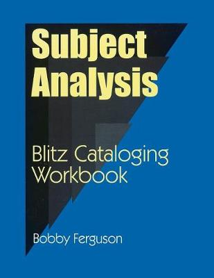 Subject Analysis: Blitz Cataloging Workbook (Paperback)