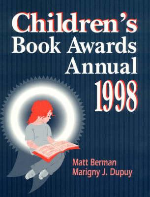 Children's Book Awards Annual 1998 (Paperback)