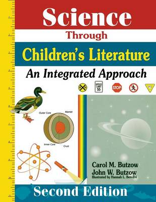 Science Through Children's Literature: An Integrated Approach (Paperback)