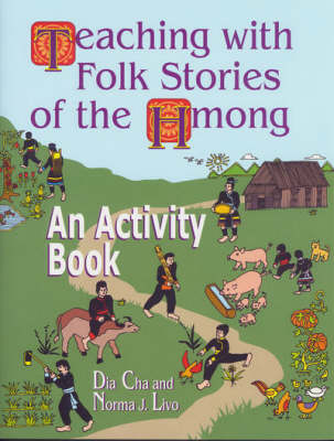 Teaching with Folk Stories of the Hmong: An Activity Book (Paperback)
