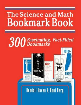 Science and Math Bookmark Book: 300 Fascinating, Fact-Filled Bookmarks (Paperback)