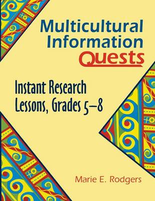 Multicultural Information Quests: Instant Research Lessons, Grades 5-8 (Paperback)