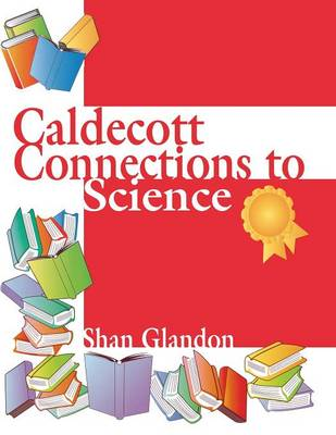 Caldecott Connections to Science (Paperback)
