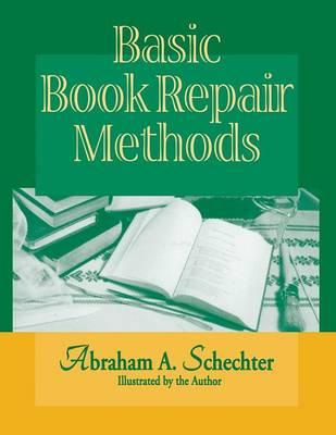 Basic Book Repair Methods (Paperback)
