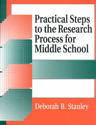 Practical Steps to the Research Process for Middle School (Paperback)