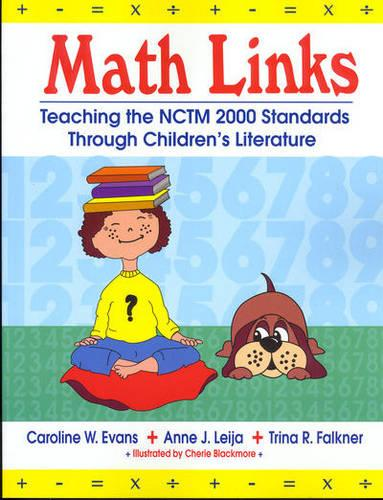 Math Links: Teaching the NCTM 2000 Standards Through Children's Literature (Paperback)