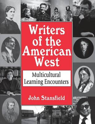 Writers of the American West: Multicultural Learning Encounters (Paperback)