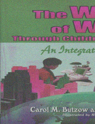 The World of Work Through Children's Literature: An Integrated Approach (Paperback)