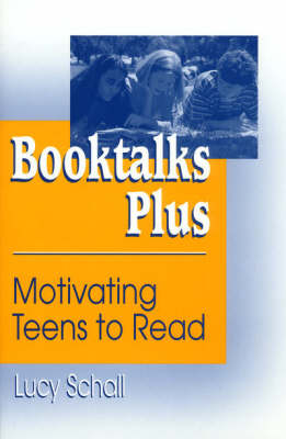 Booktalks Plus: Motivating Teens to Read (Paperback)