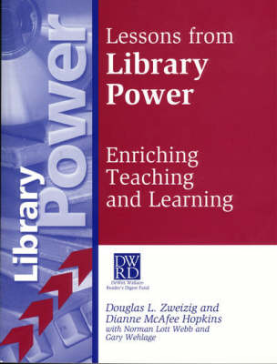 Lessons from Library Power: Enriching Teaching and Learning (Paperback)