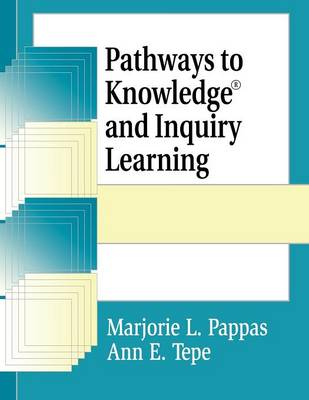 Pathways to Knowledge and Inquiry Learning (Paperback)